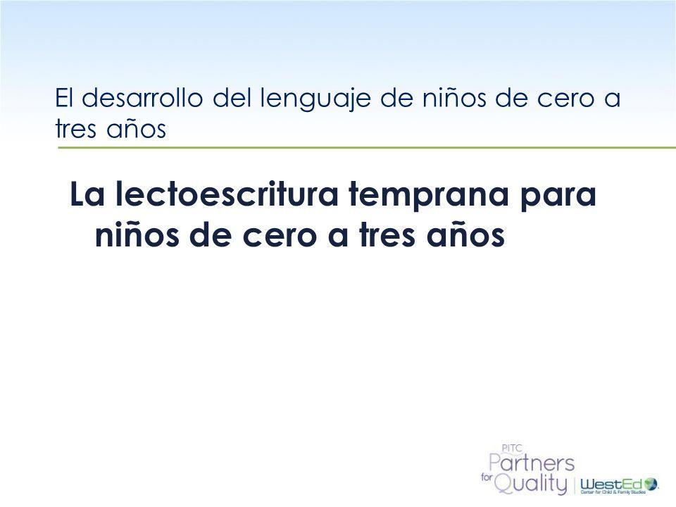 El desarrollo del lenguaje de niños de cero a tres años