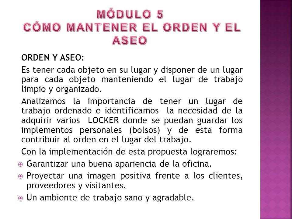 MÓDULO 5 CÓMO MANTENER EL ORDEN Y EL ASEO