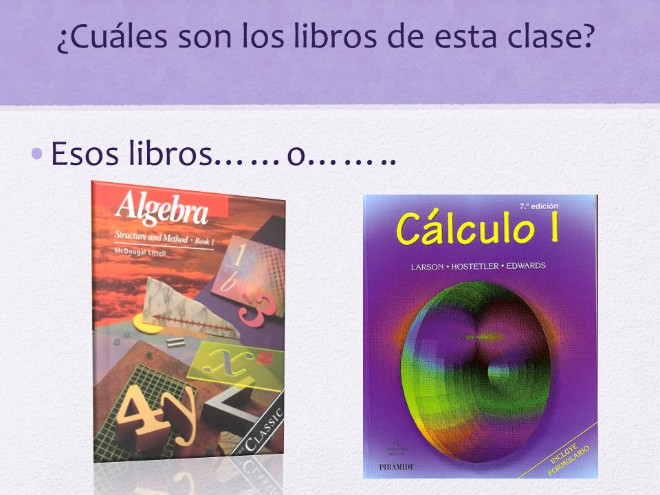 ¿Cuáles son los libros de esta clase