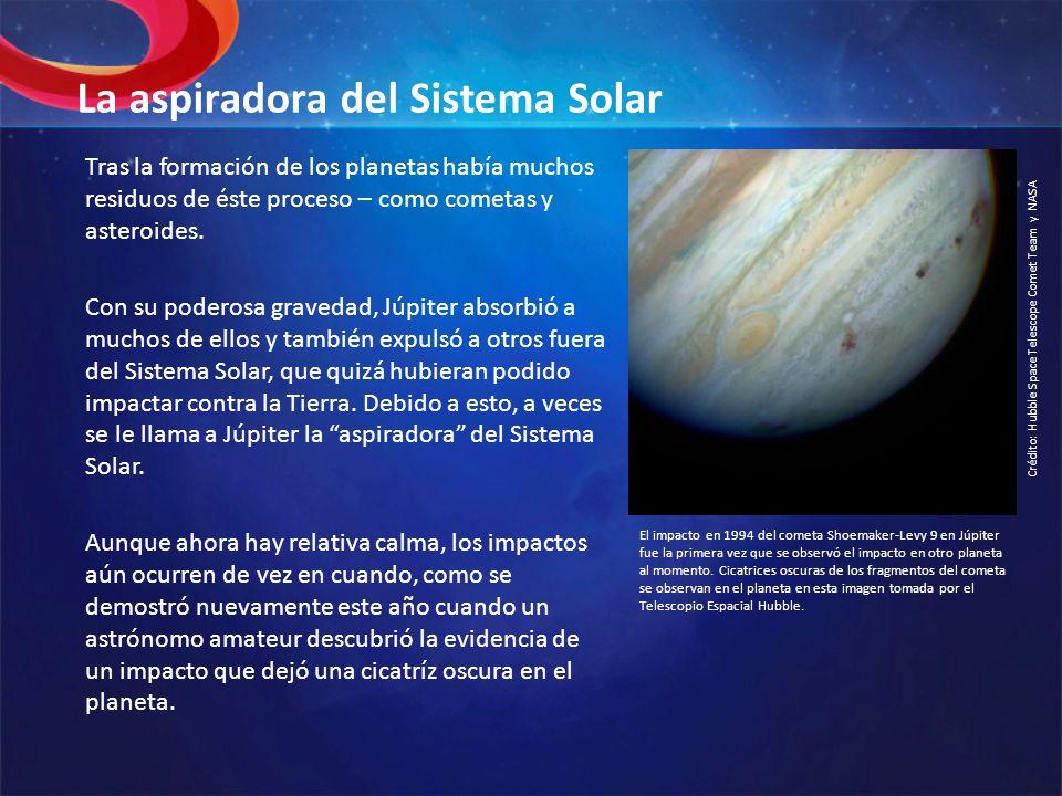La aspiradora del Sistema Solar