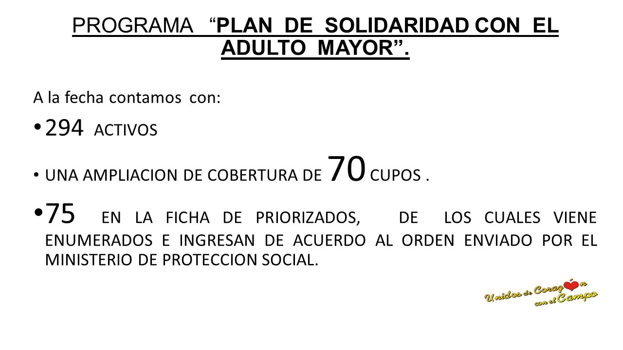 PROGRAMA PLAN DE SOLIDARIDAD CON EL ADULTO MAYOR .