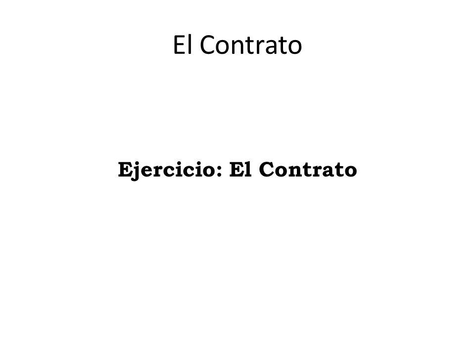 Ejercicio: El Contrato