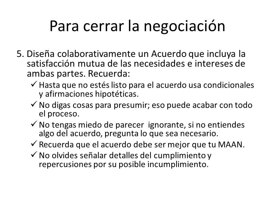 Para cerrar la negociación