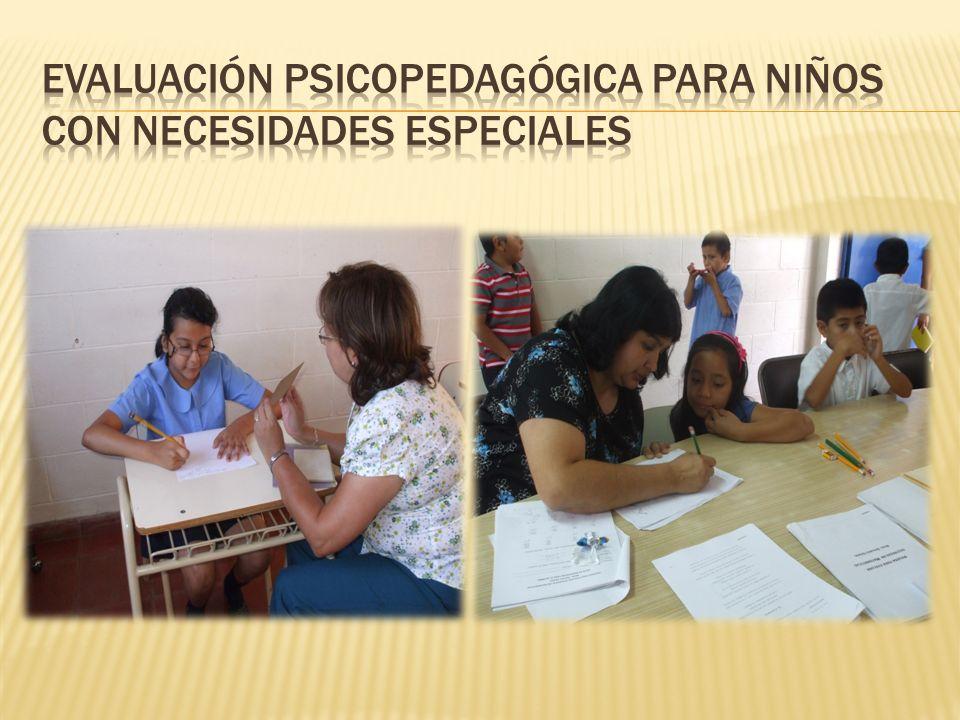 EVALUACIÓN PSICOPEDAGÓGICA PARA NIÑOS CON NECESIDADES ESPECIALES