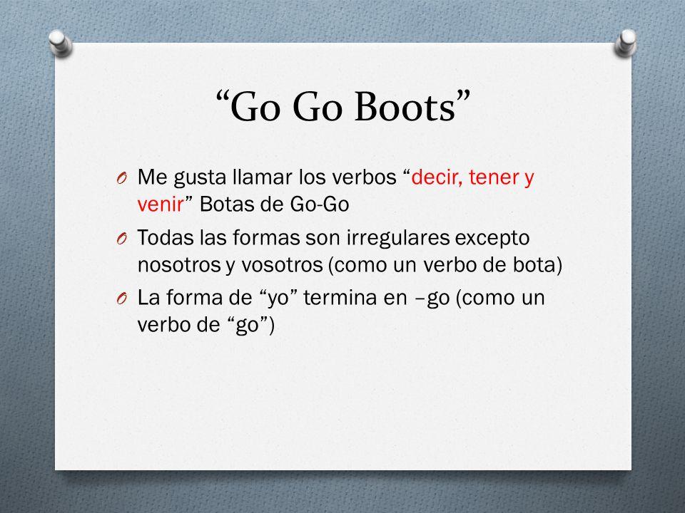 Go Go Boots Me gusta llamar los verbos decir, tener y venir Botas de Go-Go.