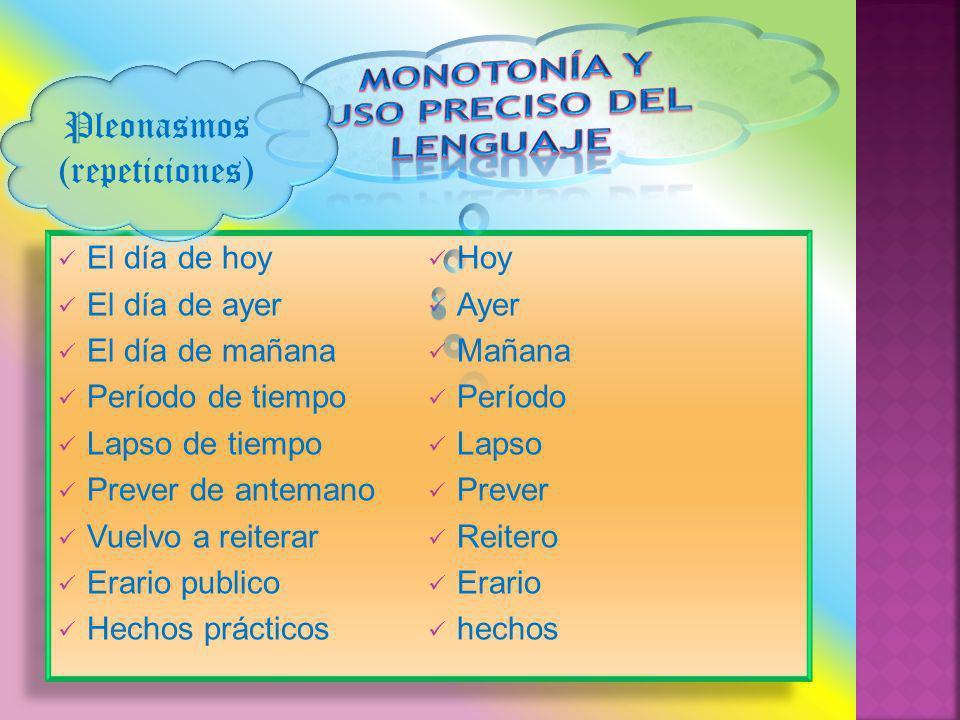Monotonía y uso preciso del lenguaje