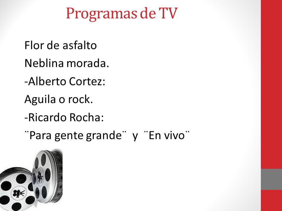 Programas de TV Flor de asfalto Neblina morada. -Alberto Cortez:
