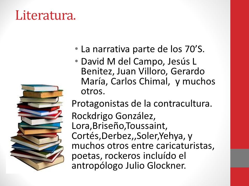 Literatura. La narrativa parte de los 70'S.