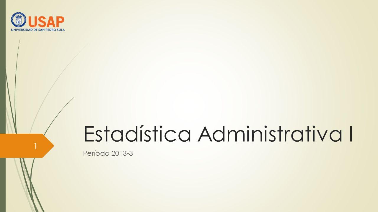 Estadística Administrativa I
