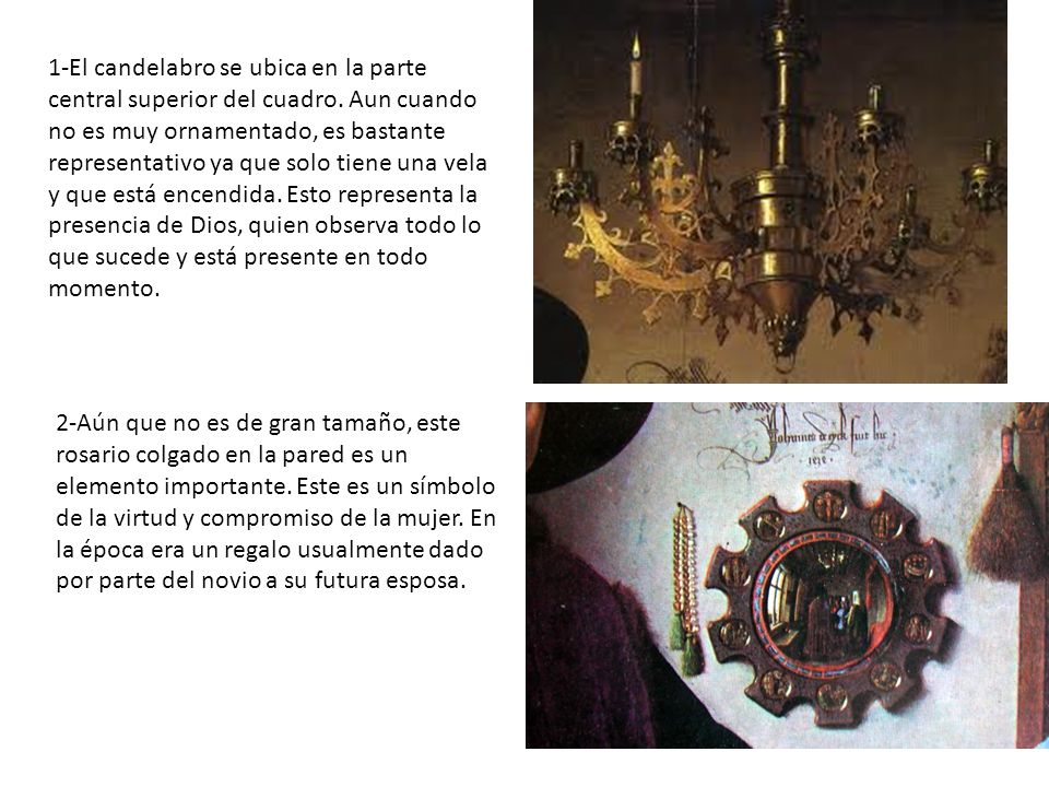 1-El candelabro se ubica en la parte central superior del cuadro