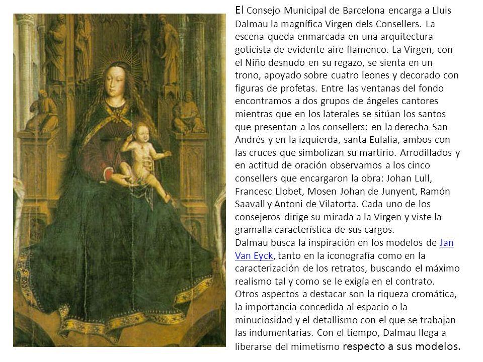 El Consejo Municipal de Barcelona encarga a Lluis Dalmau la magnífica Virgen dels Consellers.