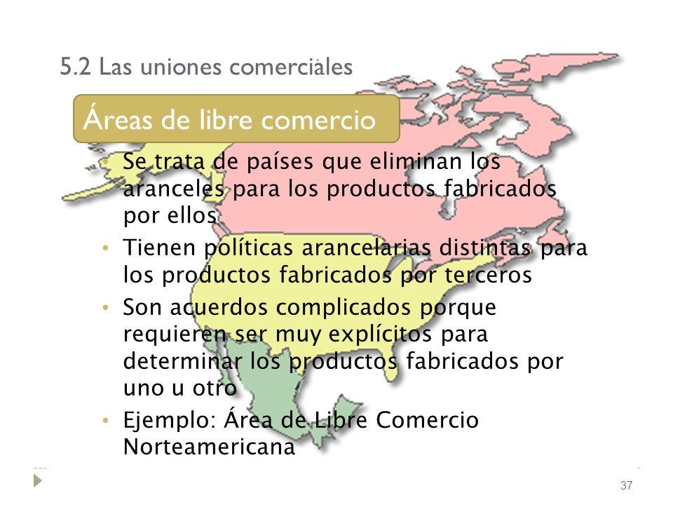 5.2 Las uniones comerciales