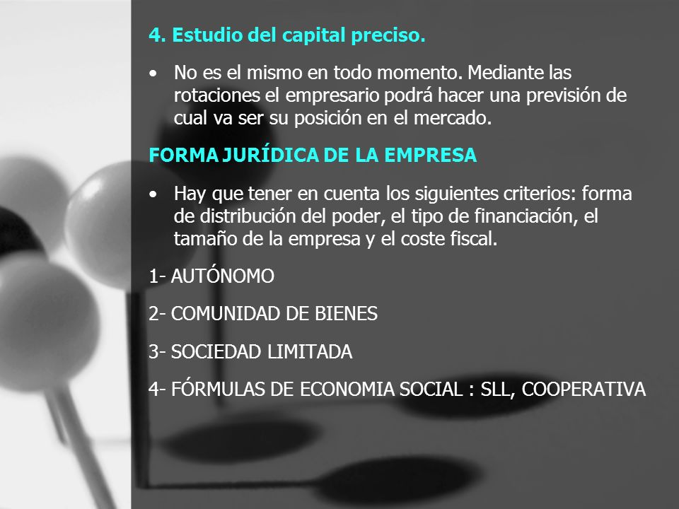 4. Estudio del capital preciso.