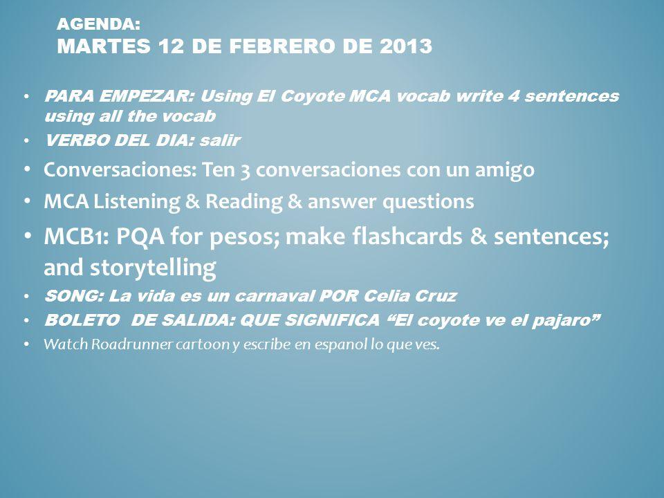 Agenda: martes 12 de febrero de 2013