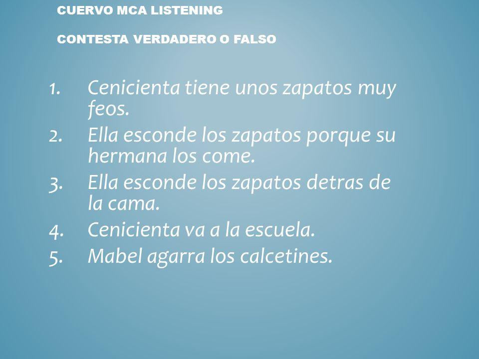 Cuervo MCA Listening Contesta verdadero o falso