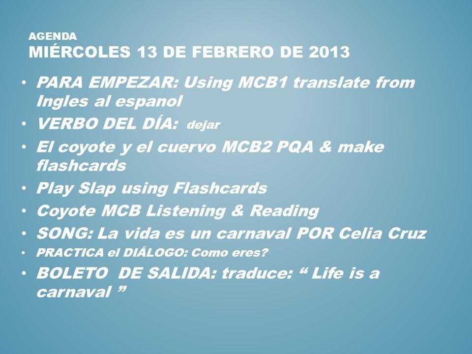 Agenda miércoles 13 de febrero de 2013