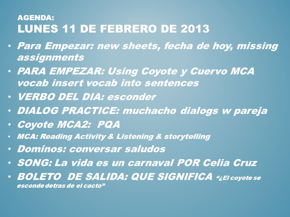 Agenda: lunes 11 de febrero de 2013