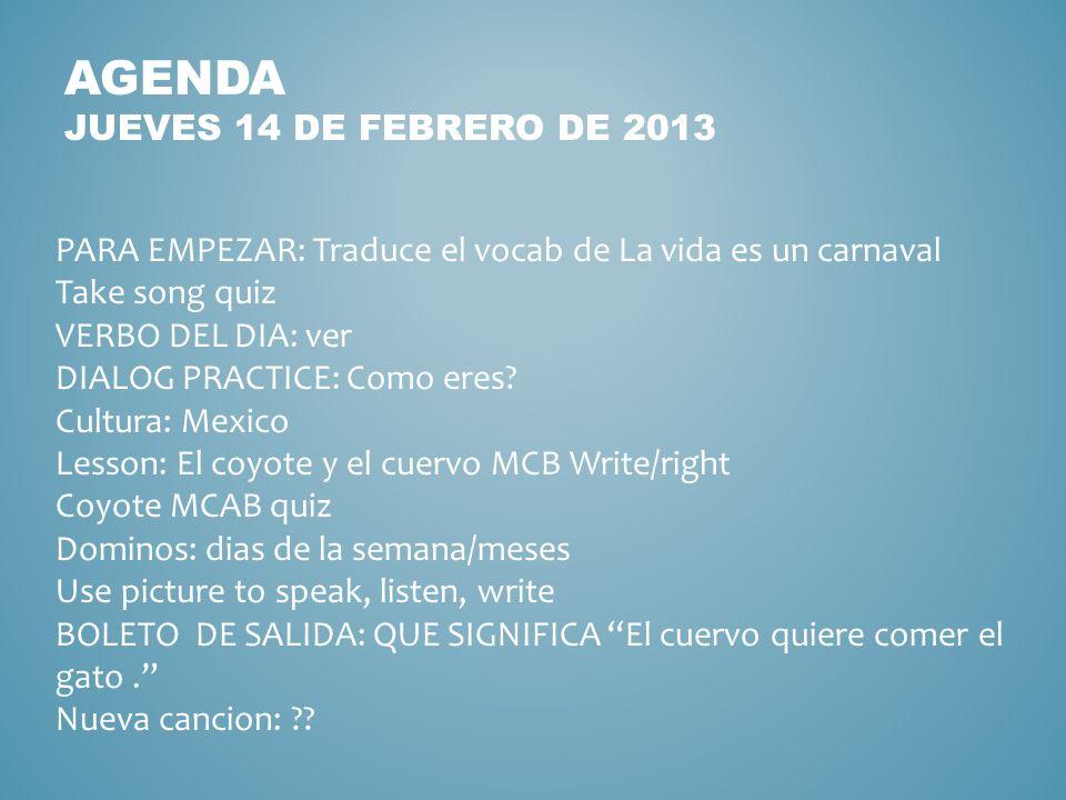 Agenda jueves 14 de febrero de 2013