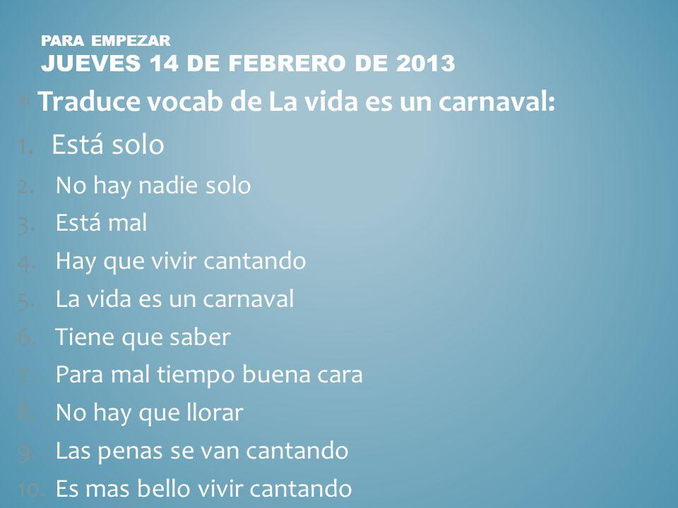Para Empezar jueves 14 de febrero de 2013