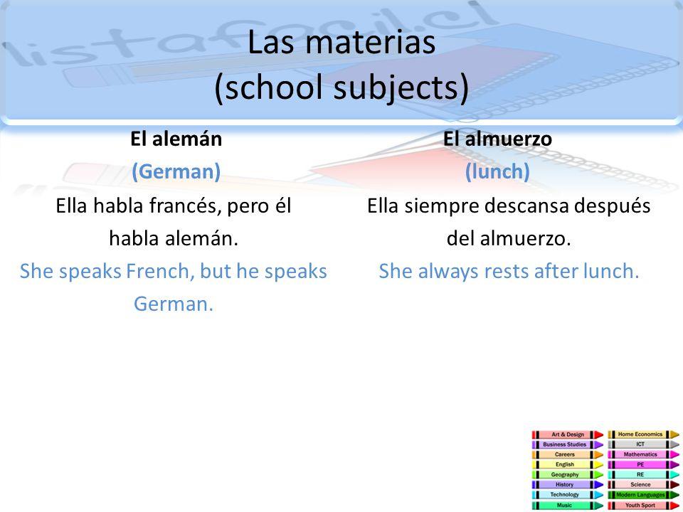 Las materias (school subjects)