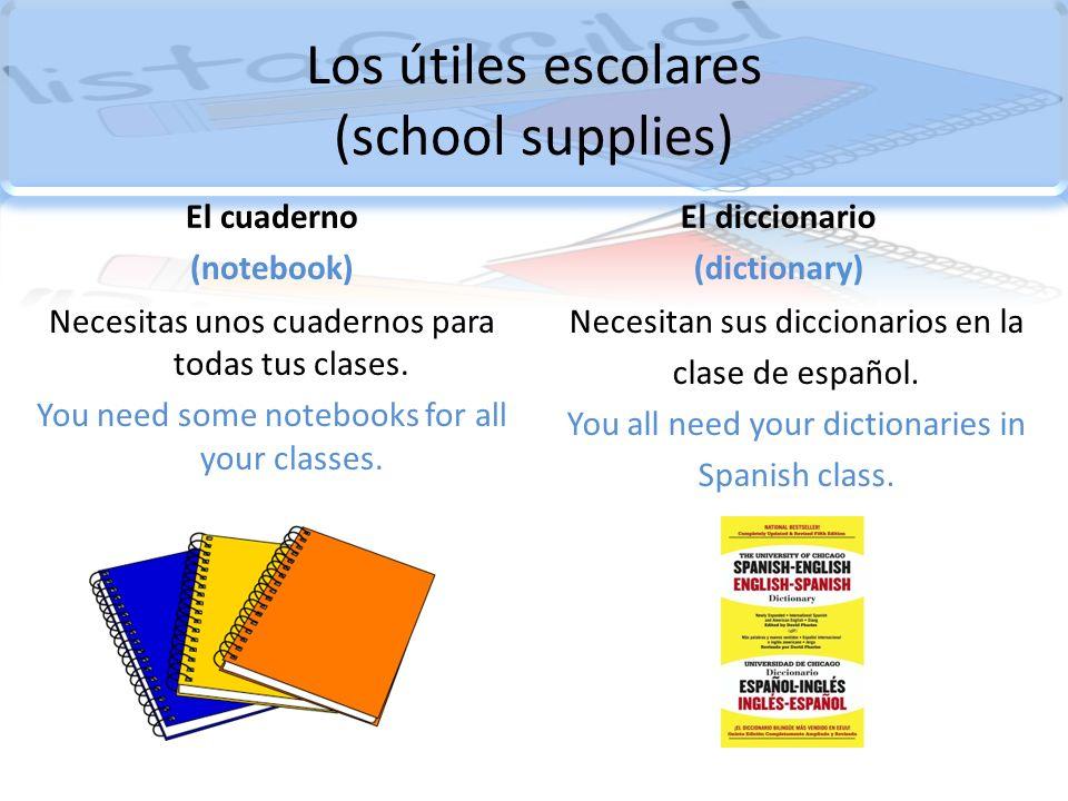 Los útiles escolares (school supplies)