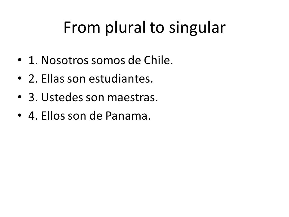 From plural to singular