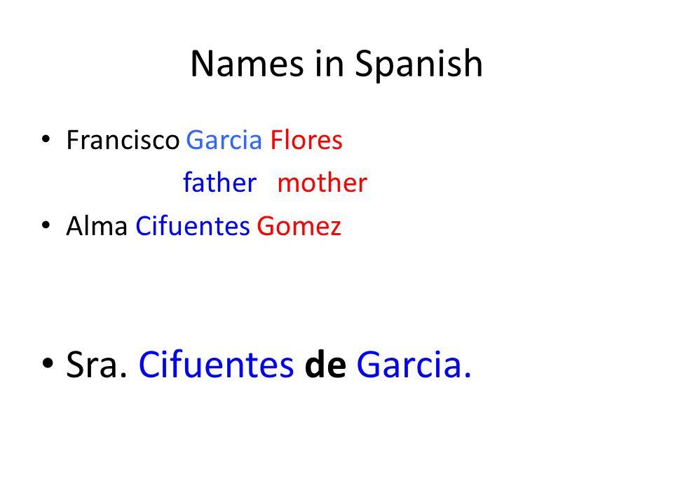 Sra. Cifuentes de Garcia.