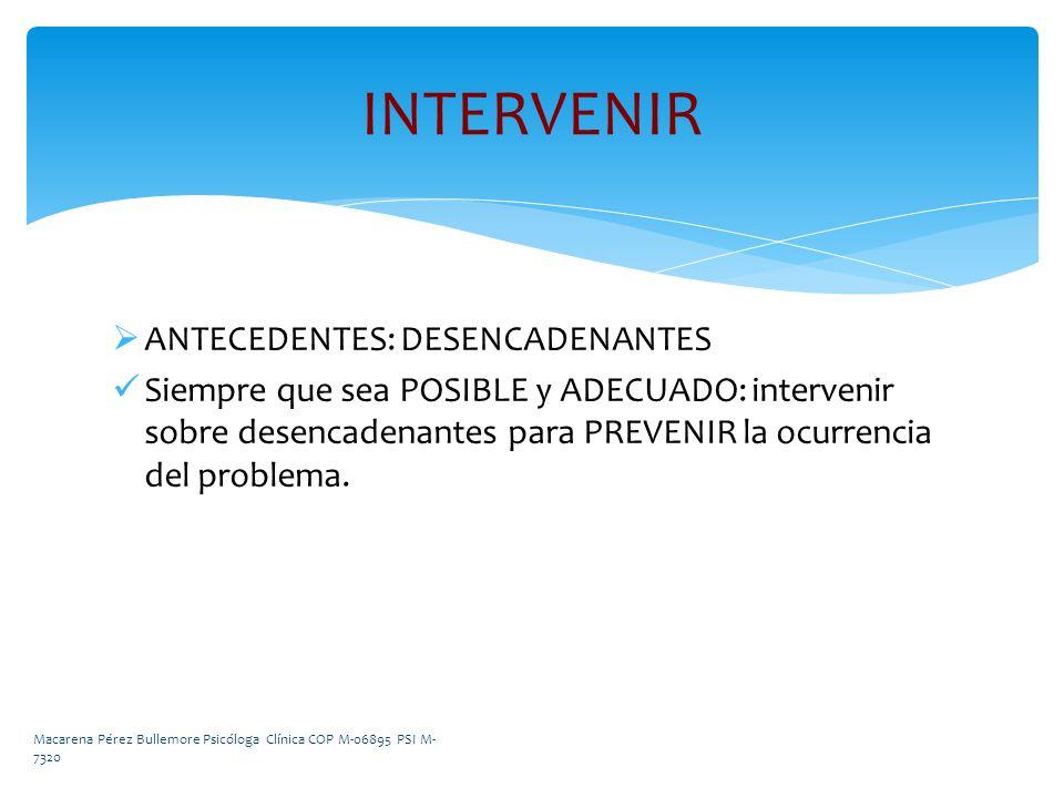 INTERVENIR ANTECEDENTES: DESENCADENANTES