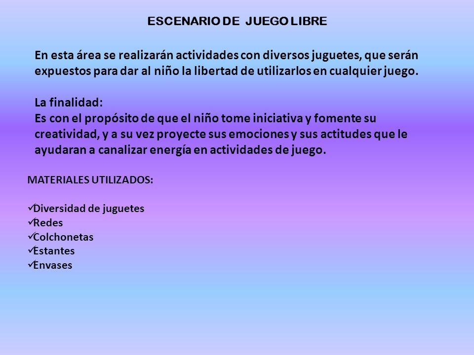 ESCENARIO DE JUEGO LIBRE
