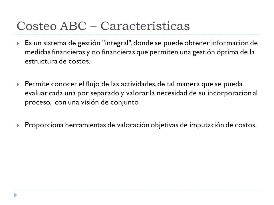 Costeo ABC – Características
