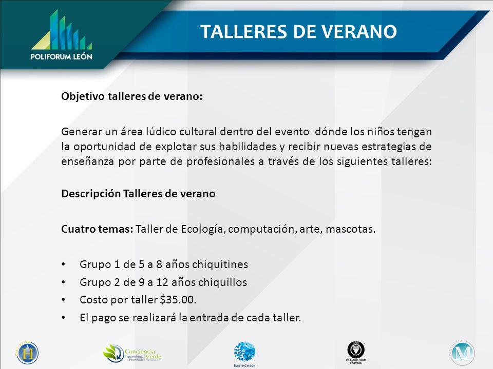TALLERES DE VERANO Objetivo talleres de verano: