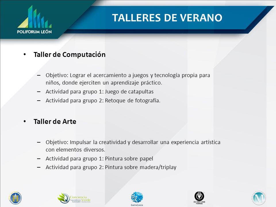 TALLERES DE VERANO Taller de Computación Taller de Arte