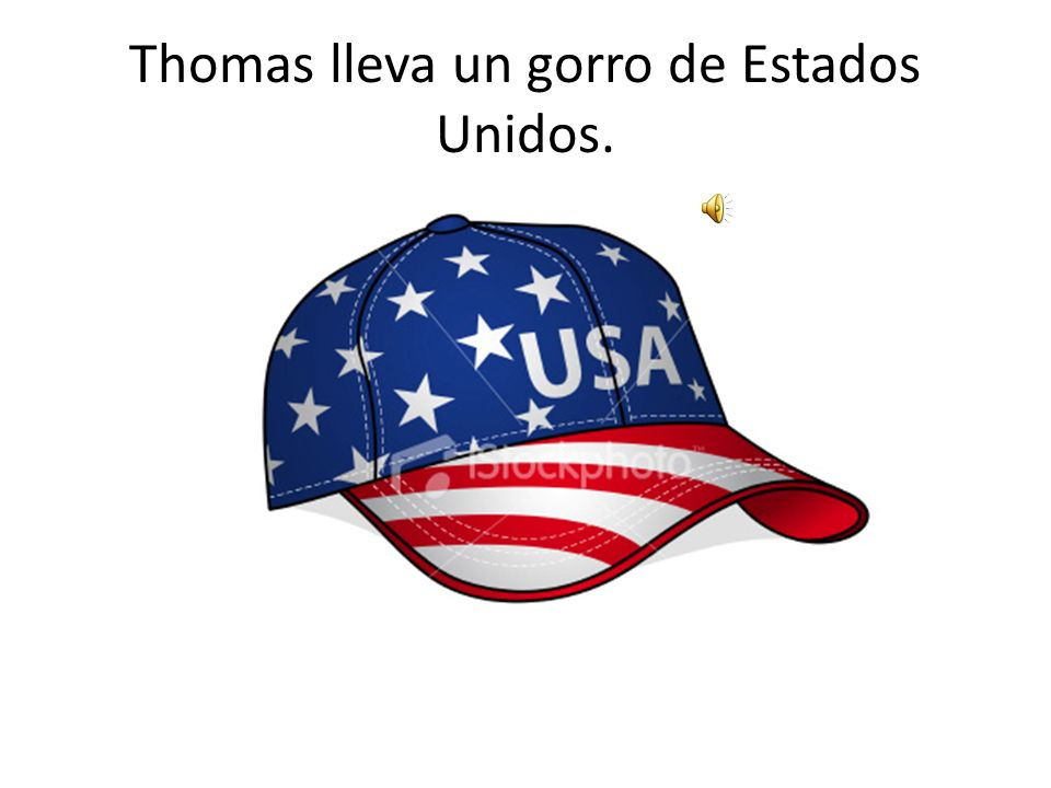 Thomas lleva un gorro de Estados Unidos.