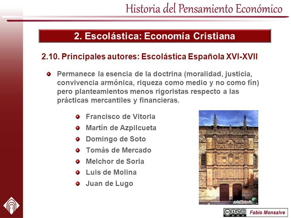 2.10. Principales autores: Escolástica Española XVI-XVII