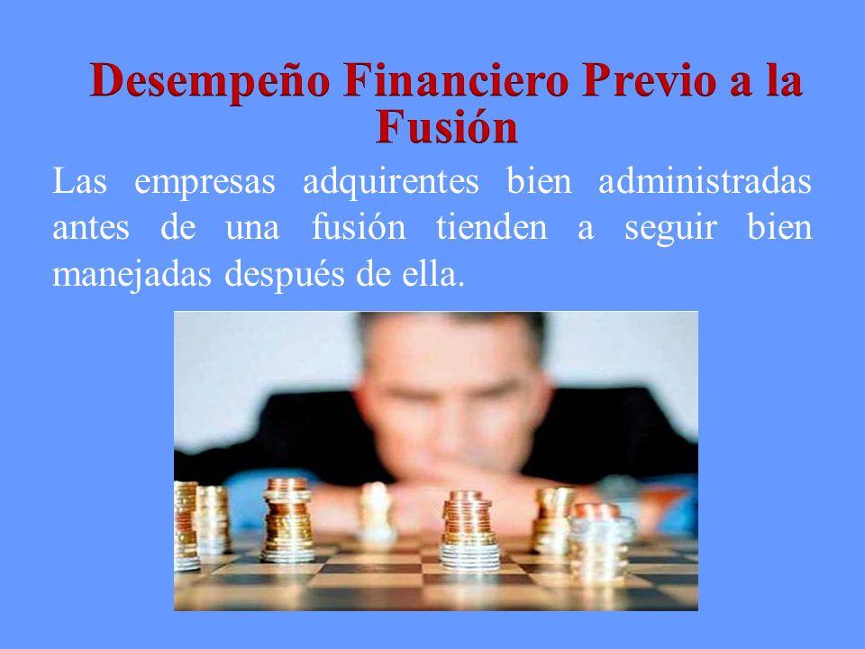 Desempeño Financiero Previo a la Fusión