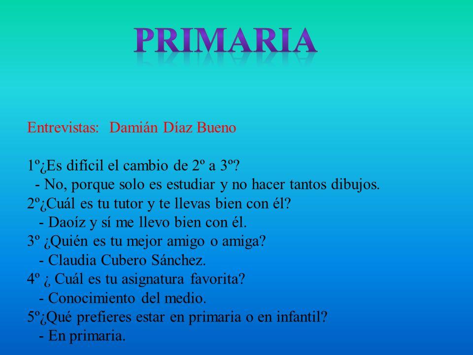 Primaria Entrevistas: Damián Díaz Bueno