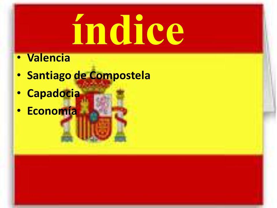 índice Valencia Santiago de Compostela Capadocia Economía