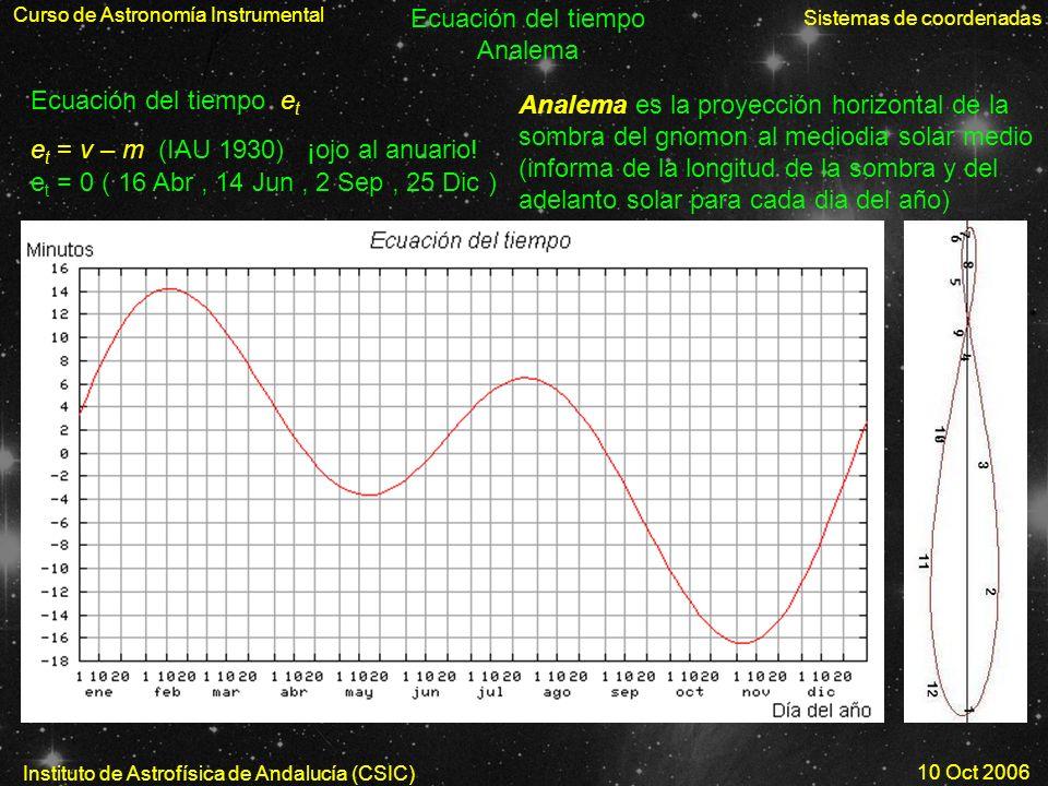et = v – m (IAU 1930) ¡ojo al anuario!