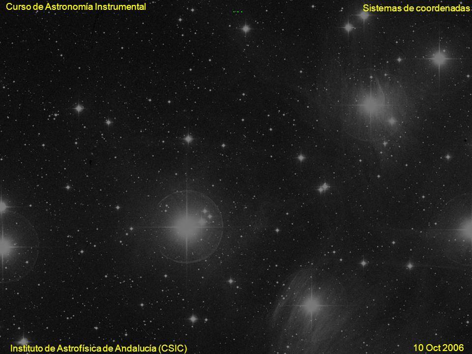 … Curso de Astronomía Instrumental Sistemas de coordenadas