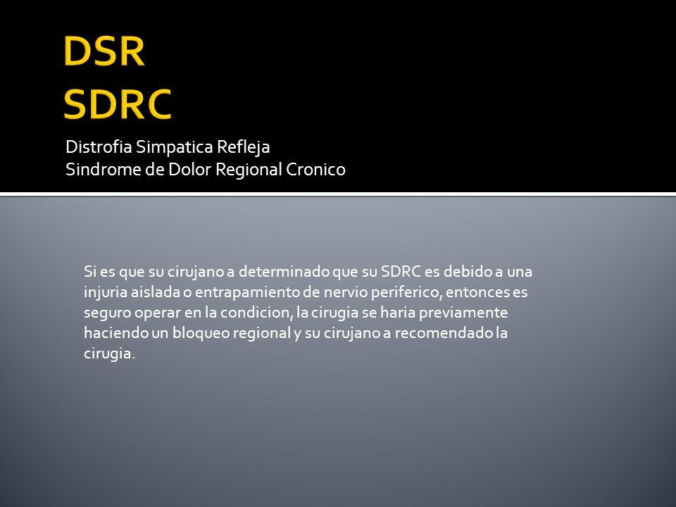 DSR SDRC Distrofia Simpatica Refleja