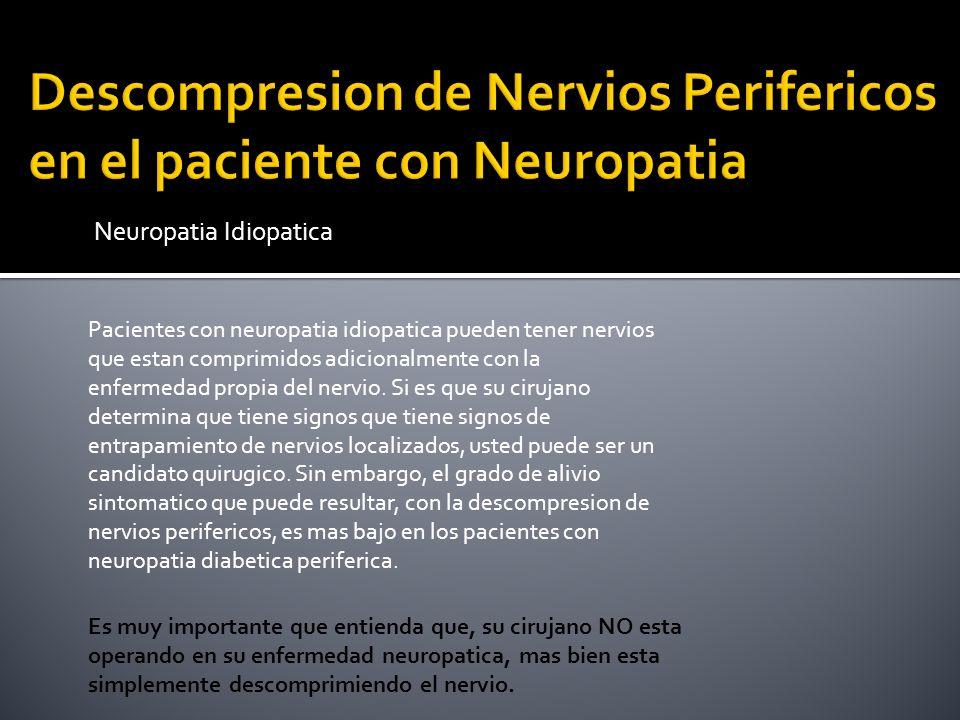 Descompresion de Nervios Perifericos en el paciente con Neuropatia