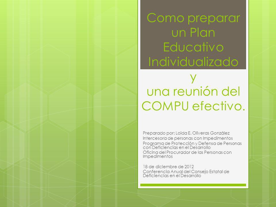 Como preparar un Plan Educativo Individualizado y una reunión del COMPU efectivo.