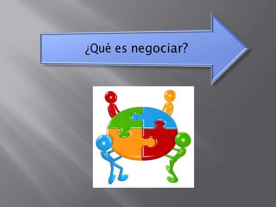 ¿Qué es negociar Importancia de las pautas de interacción que todos deben comprometerse a mantener durante todo el taller.