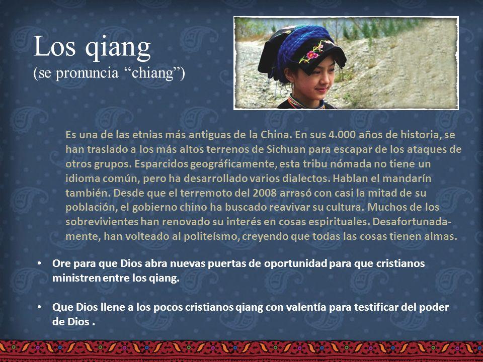 Los qiang (se pronuncia chiang )