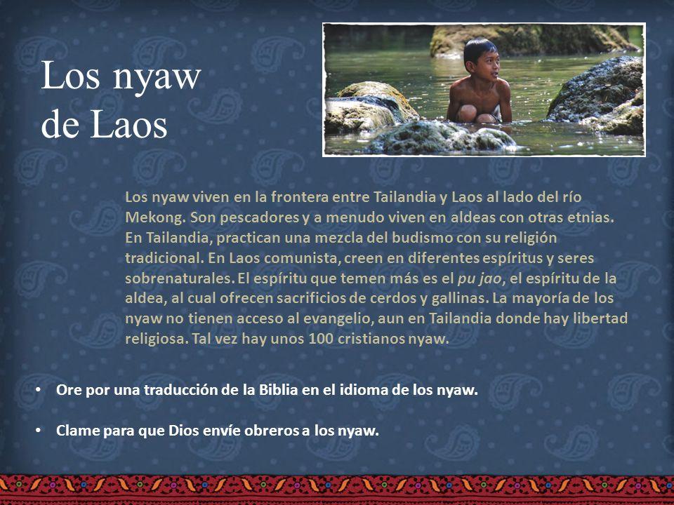 Los nyaw de Laos.
