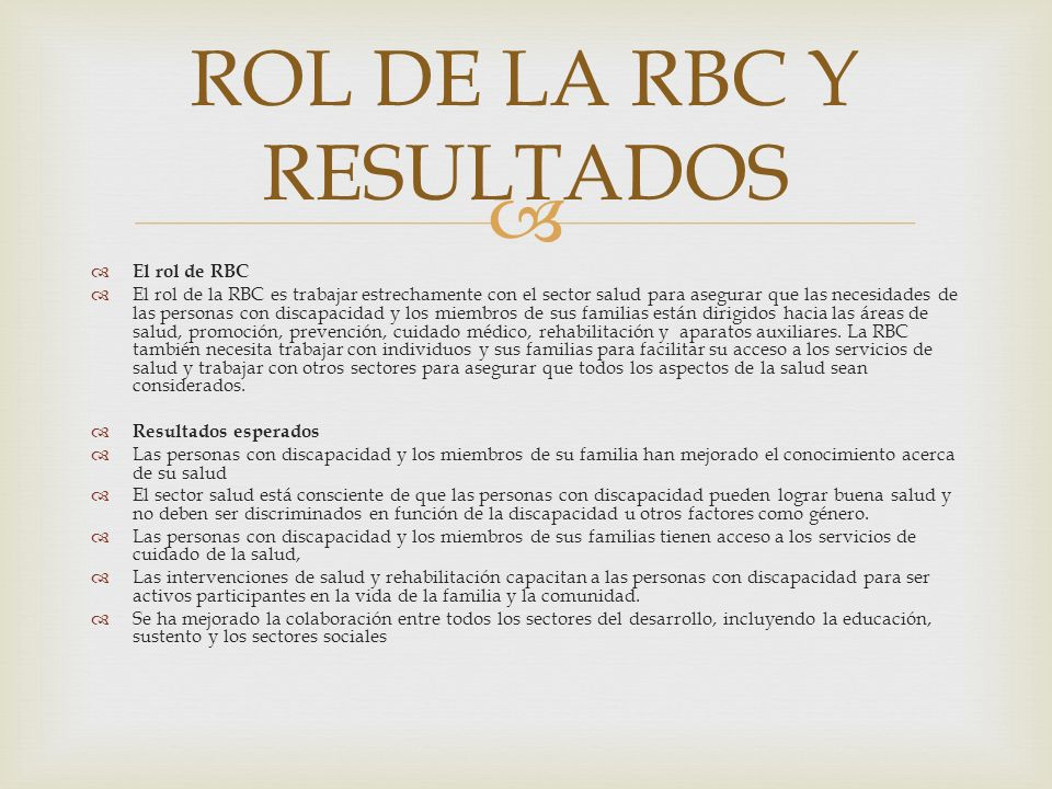 ROL DE LA RBC Y RESULTADOS
