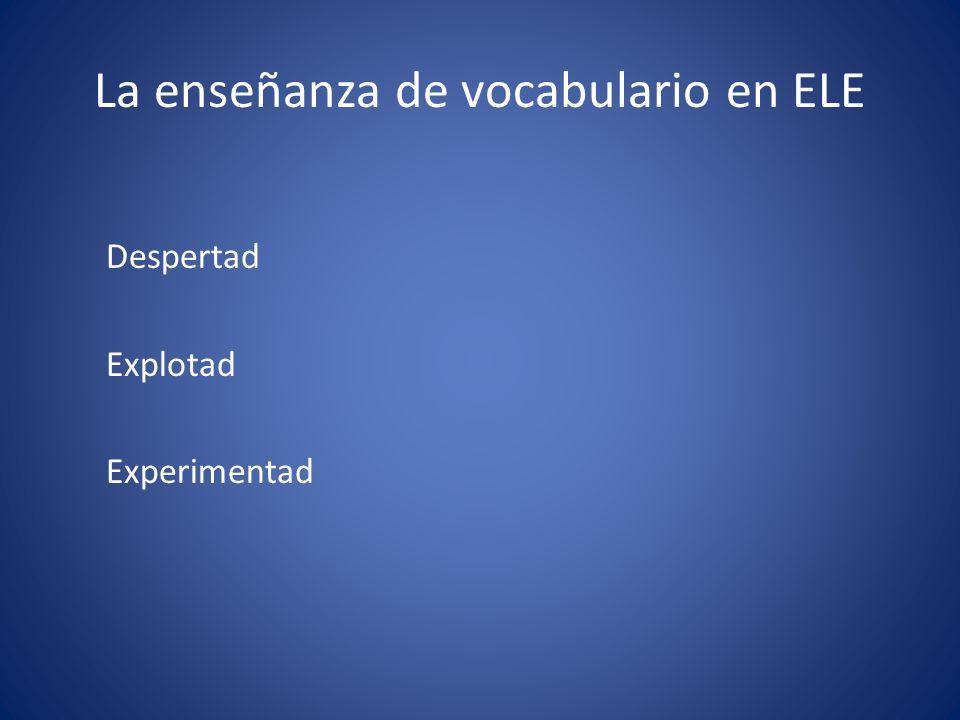La enseñanza de vocabulario en ELE