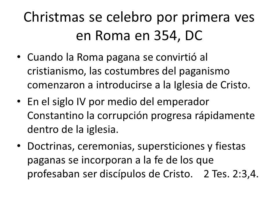 Christmas se celebro por primera ves en Roma en 354, DC