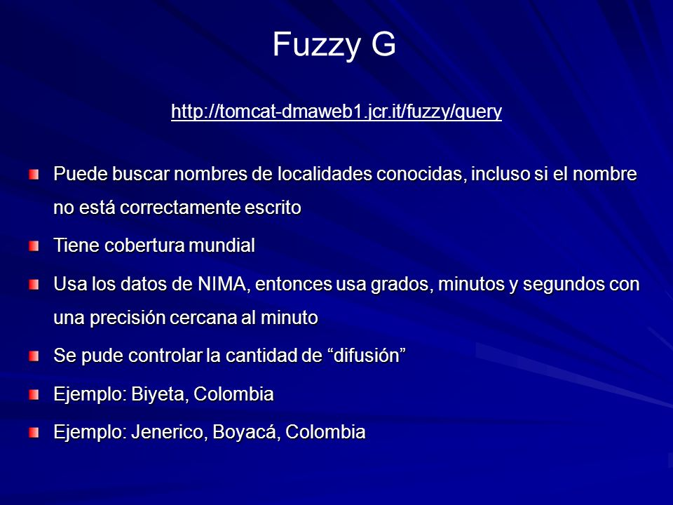 Fuzzy G http://tomcat-dmaweb1.jcr.it/fuzzy/query
