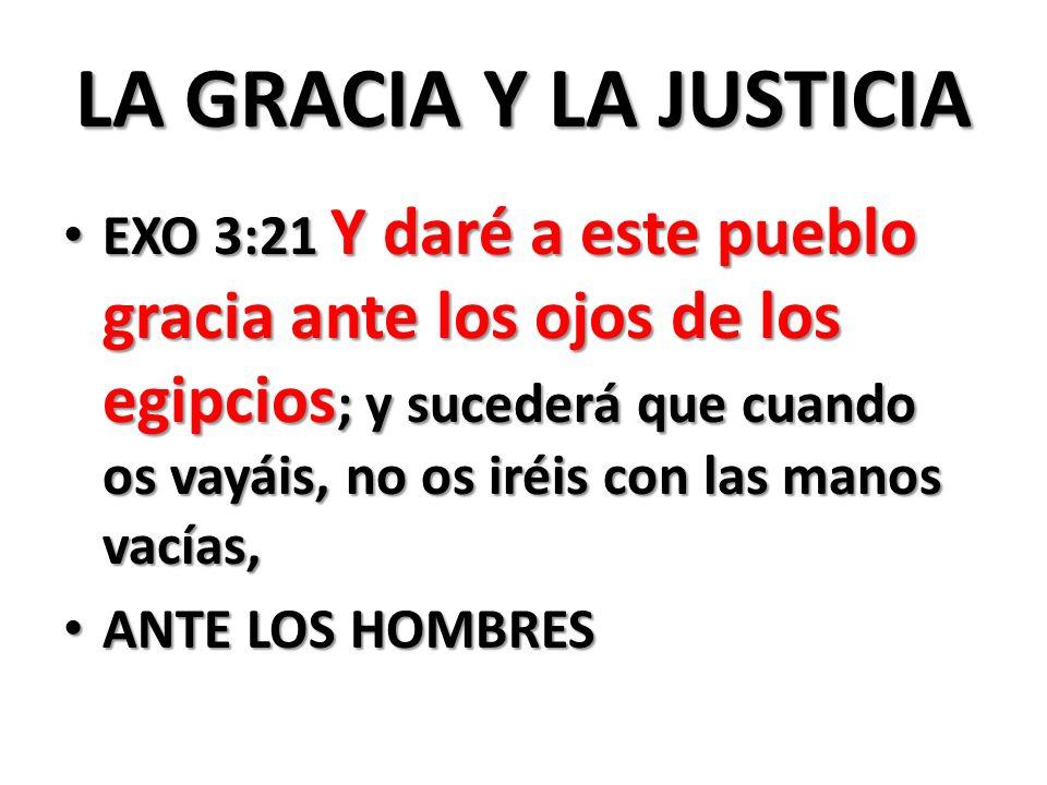 LA GRACIA Y LA JUSTICIA